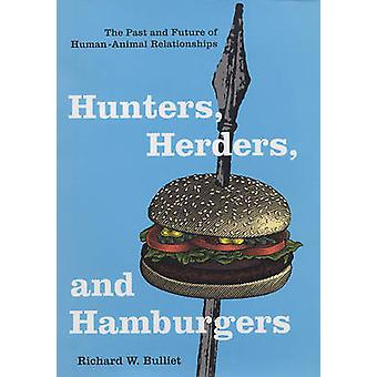 Jagers - Herders- en Hamburgers - verleden en toekomst van mens-Anim
