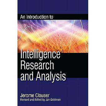 Einführung in die Intelligenzforschung und -analyse von Clauser & Jerome