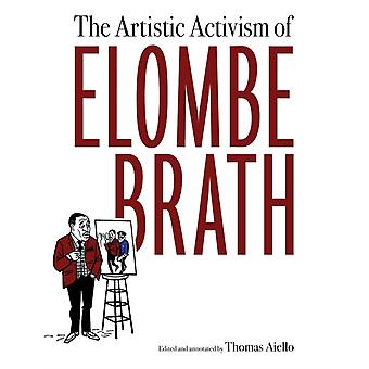 The Artistic Activism of Elombe Brath by Edited by Thomas Aiello
