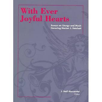 Con ever joyful hearts Ensayos sobre liturgia y música en honor a Marion J Hatchett