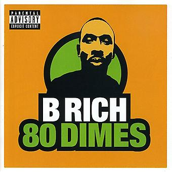 B Rich - 80 Dimes [CD] USA importare