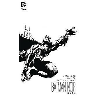 Batman Noir - Hush por Jim Lee - Scott Williams - Jeph Loeb - 97814012