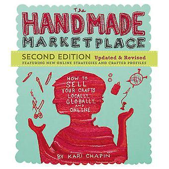 Den handgjorda Marketplace (2: a reviderade upplagan) av Kari Chapin - 97816