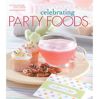 Vieren partij levensmiddelen door Leisure Arts - 9781609003081 boek