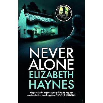 Never Alone by Elizabeth Haynes - 9781908434968 Book
