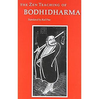 The Zen Teachings (New edition) by Bodhidharma - R. Pine - 9780865473