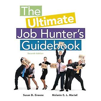 The Ultimate Job Hunter's Guidebook (7th Revised edition) by Susan D.
