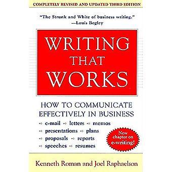 Écriture qui fonctionne: Comment communiquer efficacement dans l'entreprise