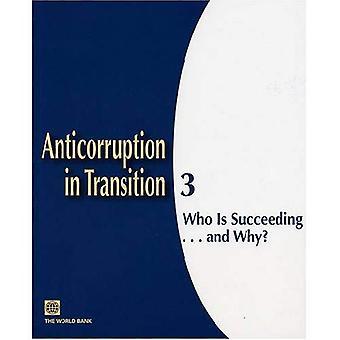 Corruptiebestrijding in overgang #3: wie is Succeeding... En waarom?, Vol. 3