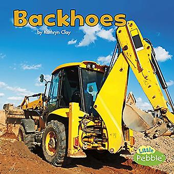 Backhoes (rakentamisajoneuvot työssä)