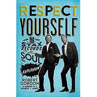 Respectez-vous: Stax Records et l'Explosion de l'âme