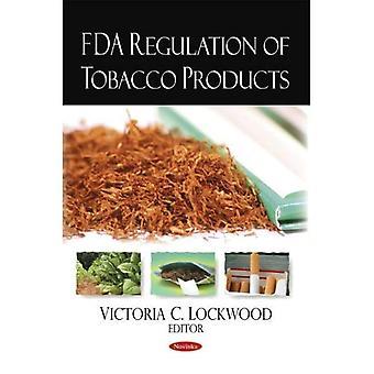 FDA Regulierung von Tabakprodukten