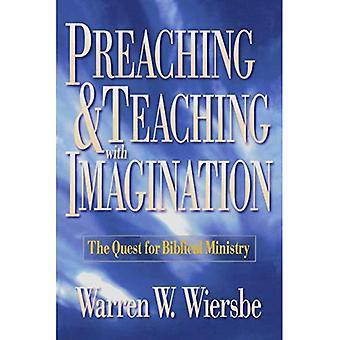 Predigen und Lehren mit Phantasie: die Quest für Bibelpastoral