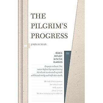 The Pilgrim's Progress (Read and Reflect with the� Classics)