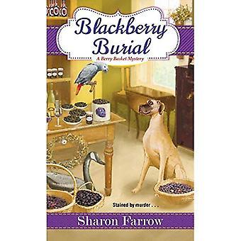 Blackberry Burial
