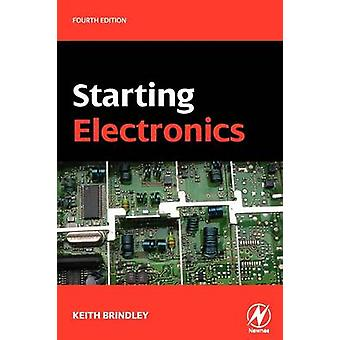 Starting Electronics by Brindley & Keith