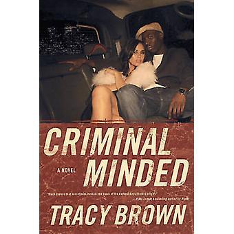 Rikollinen ajattelevia jäseneltä Brown & Tracy