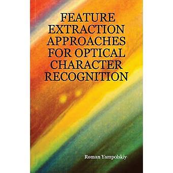 Feature Extraction Ansätze für Optical Character Recognition indem Yampolskiy & Roman