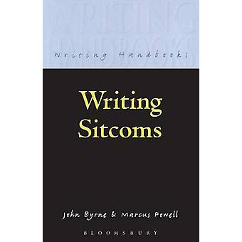 Writing Sitcoms by Byrne & John