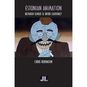 Estnische Animation zwischen Genie und völligen Analphabetismus von & Chris Robinson