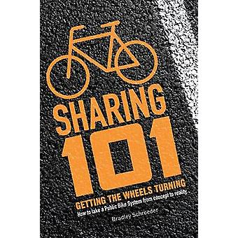 Bicycle Sharing 101 Getting the Wheels Turning by Schroeder & Bradley