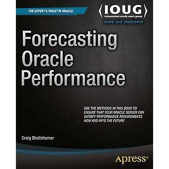 Oracle Performance von Shallahamer & Craig Prognose