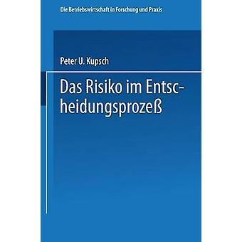 ダス Risiko im Entscheidungsproze Kupsch & ピーター