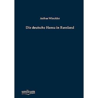 Die deutsche Hansa i Russland av Winckler & Arthur