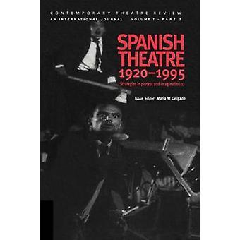 Spanisch-Theater 19201995 von Delgado