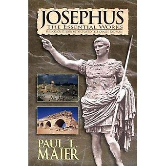 Josephus - the Essential Works - A Condensation of  -Jewish Antiquities