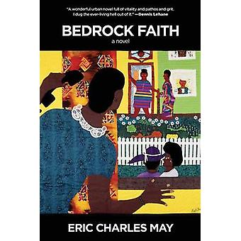 Bedrock Faith by Eric Charles May - 9781617751967 Book