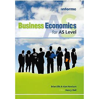 Business Economics for AS Level by Brian Ellis - 9781905504268 Book