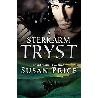 A Sterkarm Tryst by Susan Price - 9781504021760 Book
