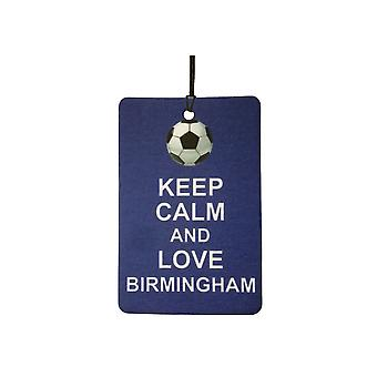 Keep Calm And Love Birmingham Car Air Freshener