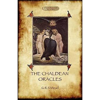 The Chaldean Oracles Aziloth Books by Mead & George Robert