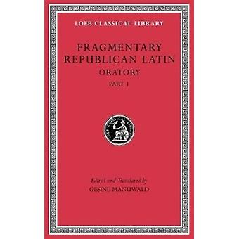 Fragmentary Republican Latin Volume III by Gesine Manuwald