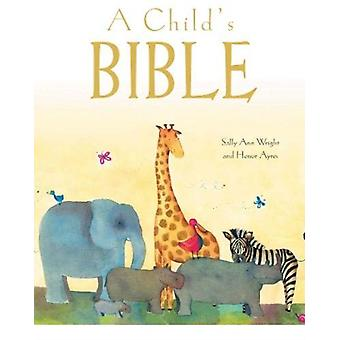 Childs Bible Gift Edition par Sally Wright