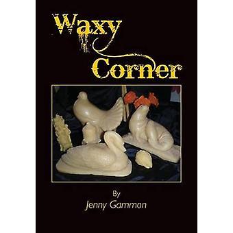 Waxy Corner by Gammon & Jenny