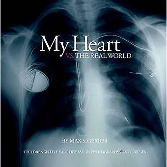 My Heart Vs. the Real World - Children with Heart Disease - in Photogr