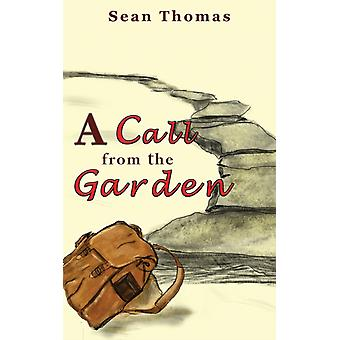 A Call from the Garden by Sean Thomas