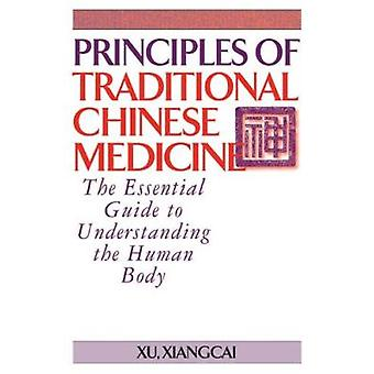 Principles of Traditional Chinese Medicine - The Essential Guide to Un