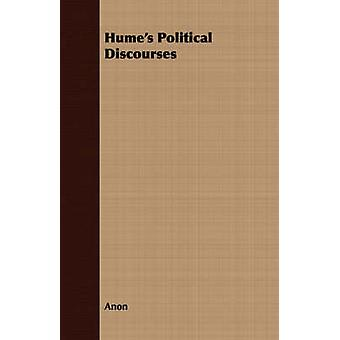 Humes Political Discourses by Anon