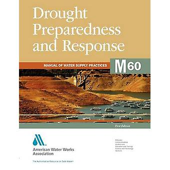 M60 Drought Preparedness and Response par Brown et Christopher