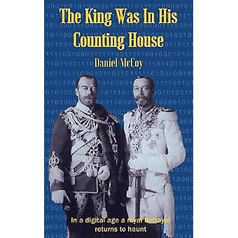 The King Was In His Counting House by McCoy & Daniel