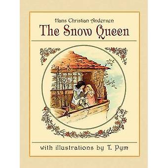 The Snow Queen by Andersen & Hans Christian