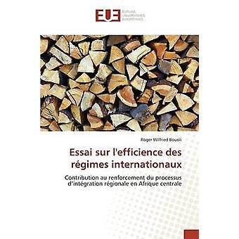 Essai sur lefficience des rgimes internationaux by Bouoli Roger Wilfried