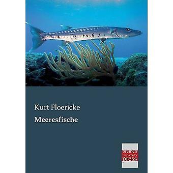 Meeresfische by Floericke & Kurt