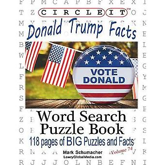 Circle It Donald Trump Facts Word Search Puzzle Book by Lowry Global Media LLC
