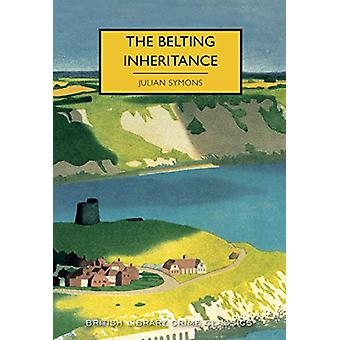 The Belting Inheritance by Julian Symons - 9780712352321 Book