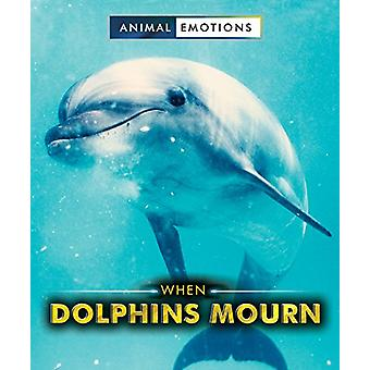 When Dolphins Mourn by Linda Bozzo - 9780766086159 Book